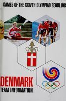 Denmark Team Informator. Games of the XXIVth Olympiad Seoul 1988