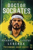 Doctor Socrates. Footballer Philosopher Legend