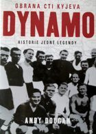 Dynamo. Defending the honour of Kiev (Czech edition)
