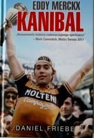 Eddy Merckx. The Cannibal