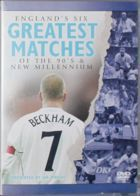 England's six greatest matches of the 90's & new millenium DVD film