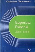 Eugeniusz Piasecki. Life and output