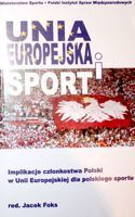 European Union and Sport. Implications for Polish Sport