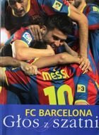 FC Barcelona. A voice from the football locker room