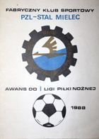 FKS PZL-Stal Mielec. The Promotion to First League 1988