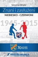 Famous blue-red. 70 years of Odra Opole 1945-2015