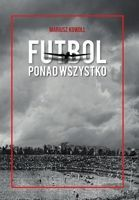 Football above all: The history of a football in Upper Silesia in 1939-1945
