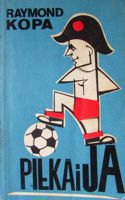 Football and I (Raymond Kopa)