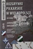 Football competitions in Greater Poland to 1919 year (History of Sport, volume 4)