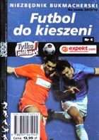 Football to pocket. Bookie guide of the 2009/2010 season (nr 4)