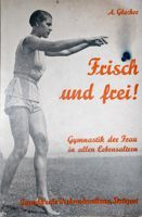 Freshness and freedom! Gymnastic of woman at any age (1936)