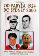 From Paris 1924 to Sydney 2000. Polish Olympic and Paralympic medallist's