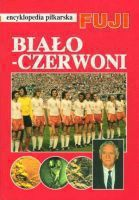 Fuji Football Encyclopedia, volume 16, Polish National Team in 70s