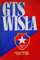 GTS Wisla Cracow. Activity report for the year 1976