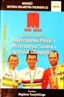 History of Polish Cycling (2). Cycle Racing: Poland Championships, World Championships, Olympic Games