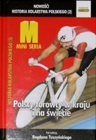 History of Polish Cycling (3). Polish track cycling of domestic and World competitions