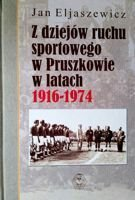 History of sport in Pruszkow 1916-1974