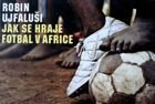 How is play football in Africa