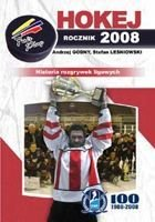 Ice Hockey Yearbook 2008. History of Polish League