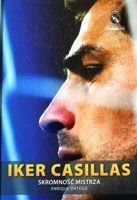 Iker Casillas. Humbleness of Champion