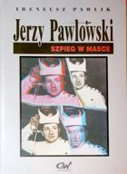 Jerzy Pawlowski. Man in the Mask