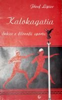 Kalokagathia. Essay's of sport philosophy
