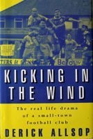 Kicking in the Wind. The novel about Rochdale FC
