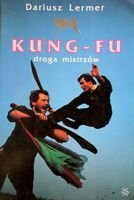 Kung-Fu. The Way of Masters