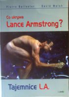 L.A. secrets. What hide Lance Armstrong?