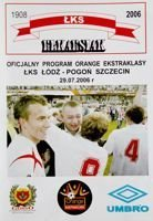 LKS Lodz - Pogon Szczecin Orange Ekstraklasa (29.07.2006) official programme