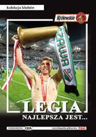 Legia Warsaw is the best (FUJI football encyclopedia - clubs collection, volume 13)