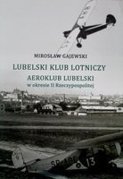 Lublin Aviation Club and Aero Club of Lublin during the Second Polish Republic
