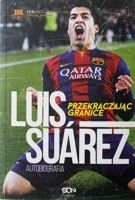 Luis Suarez. Crossing the Line. My Story