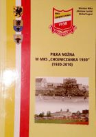 MKS Chojniczanka football team history (1930-2010)