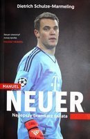 Manuel Neuer. The best goalkeeper in the world