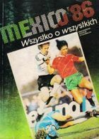Mexico World Cup 1986: All about all