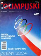 "Monthly ""Olympic Magazine"" - nr 8/2004 (Polish Olympic Team Athens 2004)"