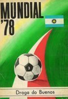 Mundial'78 (3) Way to Buenos