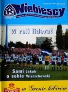 Niebiescy. The football magazine of KS Ruch Chorzow (nr 7, October 1999)