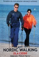 Nordic walking for you. Handbook for physical recreation instructors