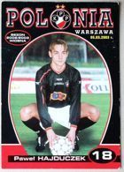 Pawel Hajduczek (Polonia Warsaw, 2002/2003 season) photo