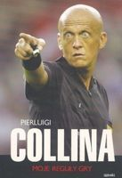 Pierluigi Collina: my rules of the game