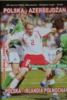Poland - Azerbaijan (25.03.2005)/Poland - Northern Ireland (30.03.2005) - World Cup 2006 qualification matches official programme