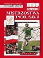 Polish Championships. Matches - Clubs - Seasons 1956-1962 (The FUJI Football Encyclopedia, volume 55)