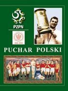 Polish Cup. The Story of tournament 1918-2018