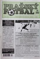 Prazsky Fotbal weekly magazine nr 23/2002 - Prazsky Prebor league fan's guide Autumn 2002
