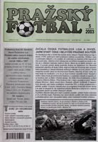 Prazsky Fotbal weekly magazine nr 5/2003 - Prazsky Prebor league fan's guide Spring 2003