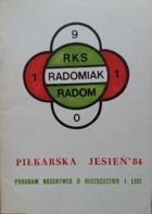 RKS Radomiak Radom. The football team guide Autumn 1984
