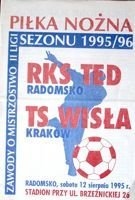 RKS TED Radomsko - Wisla Cracow II league official programme (12.08.1995)