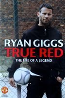Ryan Giggs True Red DVD film